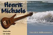 Referenz Henrik Michaels, Bassist und Komponist, Berlin - Internet-Service Berlin - Webdesign, Homepage-Erstellung, Online-Shop-Erstellung